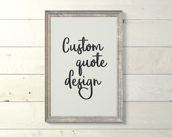 Custom Quote Print, Personalized print, Custom sign, Custom words print, Custom handwriting, Custom printable, DIGITAL DOWNLOAD