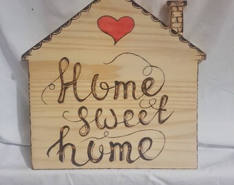 Pyrography Home Sweet Home