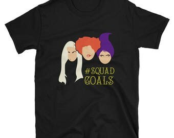 Hocus Pocus Sanderson Sisters  Halloween Unisex T-Shirt -  #Squadgoals