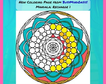 Mandala Coloring Page: Recharge 1, Printable Mandala in Multiple Formats, for Relaxation and Stress Relief, Downloadable, Instant Access