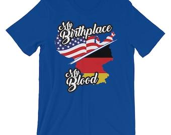 My Birthplace, My Blood - German American Heritage Pride Unisex T-shirt