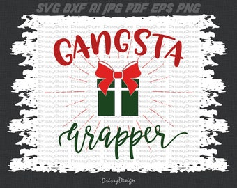 Gangsta Wrapper svg, Christmas svg, Gangster Wrappa svg, SVG Dxf EPS Png Vector Art, Clipart, Cut Print File Cricut & Silhouette Decal
