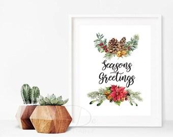 Seasons Greetings, Christmas Prints, quote prints,  Christmas Decoration, Holiday Decor, inspirational quotes, art print, floral art,