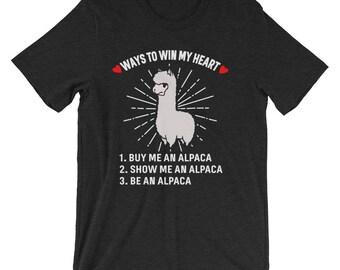 Funny Ways To Win My Heart Buy Me An Alpaca Llama T-Shirt