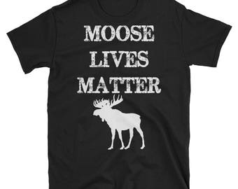 Moose T-Shirt, Moose Tee, Moose Lover, Moose Birthday, Moose Tshirt, Boys Moose Shirt, Moose Tee Shirt,Moose Family, Funny Hunter Shirt