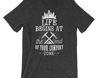 Life Begins Unisex Short Sleeve T-Shirt • Adventure Tee • Casual Shirt • Hiking Tee Shirt
