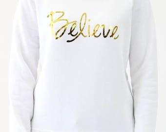 Believe Wideneck Sweatshirt