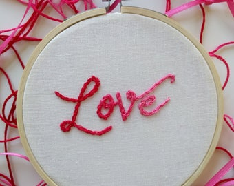 "Hand Embroidered 4 inch ""Love"" - Variegated red to pink"