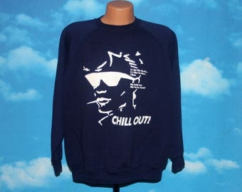 Chill Out Pullover Sweatshirt XL Vintage 1980s