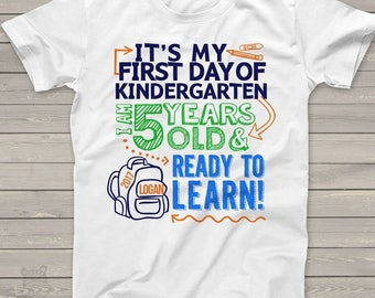 Kindergarten first day shirt - ready to learn kindergarten or any grade back to school Tshirt  MSCL-049