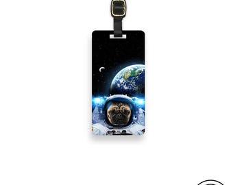 Luggage Tag Pug In Space Astro Dog Pug Luggage Tag  Personalized Metal Tag , Single Tag  information on Backs Choice of Straps
