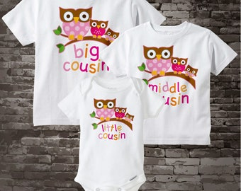 Set of Three Big Cousin Girl Owl Shirt, Middle Cousin Girl Owl Shirt, and Little Cousin Shirt Set Personalized Owl Tee Shirt 10252013b