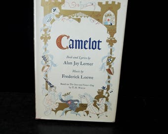 Camelot Book and Lyrics By Alan Jay Lerner Vintage Book - Black White Photo's Play Richard Burton 1961