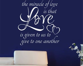 Miracle of Love Quote, Vinyl Wall Lettering, Vinyl Wall Decals, Vinyl Letters, Vinyl Lettering, Wall Quotes, Love Decal, Wedding Gift