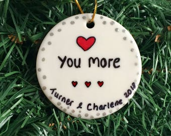 Love You More Personalized Gift Ornament, Valentines Day Gift, Valentines Card Ornament, Christmas Ornament, Mr & Mrs Olive You Ornament