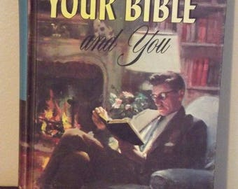 1959 - Your Bible and You by Arthur S. Maxwell