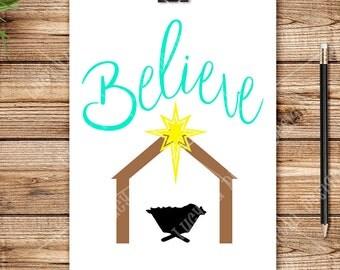CHRISTMAS - BELIEVE NATIVITY, Digital Cut File