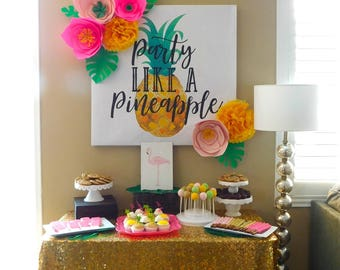 Party Like A Pineapple Sign - Digital file