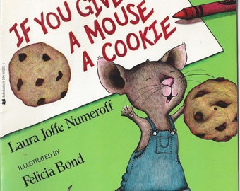 Vintage If You Give a Mouse a Cookie by Laura Joffe Numeroff Children's Book, C1985