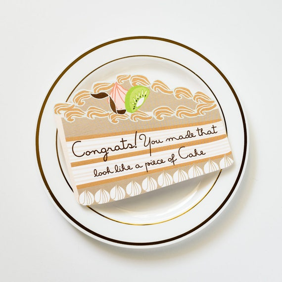 Piece of Cake! Die Cut Congratulations Greeting Card