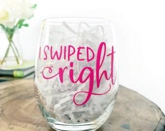 Tinder / Wine Glass / Im so glad / I swiped right / funny valentines / swiped right gift / anniversary / tinder gift / boyfriend girlfriend