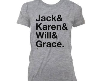 Will and Grace Reunion Tv Show Name Tribute WOMEN'S T-shirt