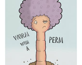 Worm with a Perm - Illustration Art Print
