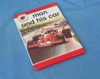 Man and His Car - Vintage Ladybird Book Series 737 - Ladybird Leaders -  Matt Covers - Revised Price 40p