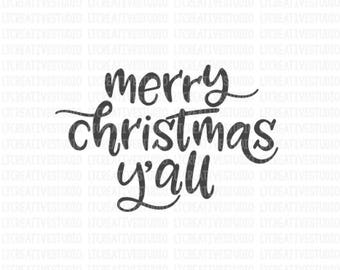 Merry Christmas Y'all SVG, Merry Christmas SVG, Christmas SVG, Svg Files, Cricut Cut Files, Silhouette Cut Files