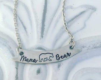 Mama Bear Necklace - Hand Stamped Jewelry - Mama Bear Jewelry - Bear Jewelry - Mothers Day - Bear Necklace - Hand Stamped Necklace -