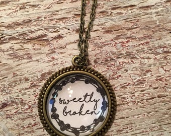 Sweetly broken necklace- choose of two sizes
