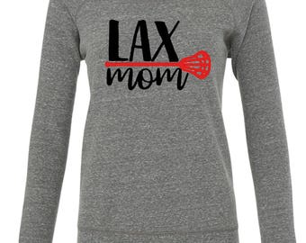 LAX Mom - Proud Lacrosse Mom - Custom Colors  {Women's Wide Neck Sweatshirt} S-XXL