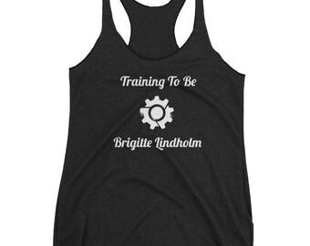 Training To Be Brigitte Lindholm Overwatch Racerback Tank