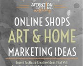 Home Decor, Art and Photography Marketing Ideas - How to Have a Best Selling Art, Photography or Home Online Shop from Attention-Getting.com