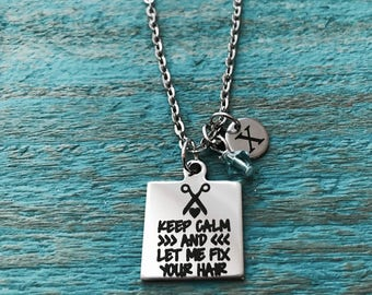 Keep calm, and let me, fix your hair, Hairstylist, Hairdresser, beauty school, Hair stylist, Silver Necklace, Charm Necklace, Silver Jewelry