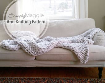 """The BIG Arm Knit Blanket Pattern // Beginner's Pattern // Chunky Blanket // Simply Maggie // 90"""" by 72"""""""