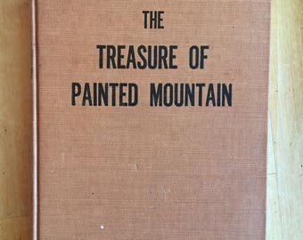First edition Book: The Treasure of Painted Mountain-Autographed