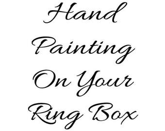 Have Your Ring Box Hand-Painted!