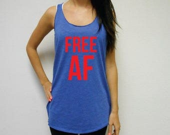Free AF Tank Top, Free AF Eco Tank, 4th of July Tank Top, American Tank, AF Tank, Merican Af top, Free Af Shirt, Freedom Tank Top Shirt