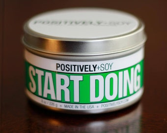 START DOING - Positively+Soy 8 Ounce Scented Soy Candle in container