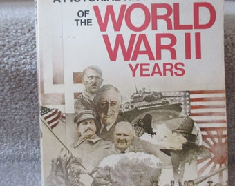first edition Pictorial History of the World War II Years