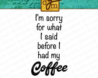 Coffee SVG File for Cricut, Coffee SVG File, Funny Coffee SVG, Commercial Use Svg, Coffee Cup Svg File, Coffee Mug Svg File, Coffee Saying