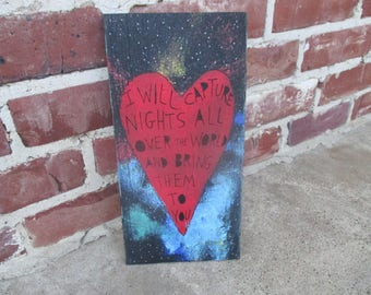 henry rollins quote painting on salvaged wood, i will capture nights all over the world, rollins band, black flag, punk rock and romantic