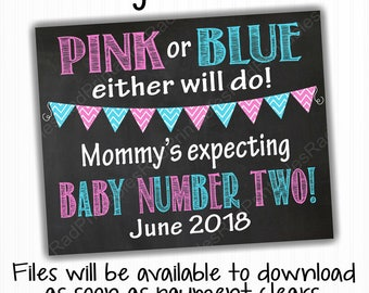 June 2018 - Instant Download Digital Chalkboard File - Pink or Blue Either Will Do Pregnancy Announcement Chalkboard Sign - Baby Number Two