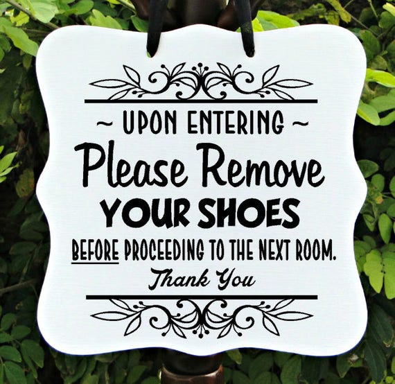 Remove Your Shoes Sign, No Shoes Sign, Floor Sign, Welcome Sign, Entryway Sign, Door Sign