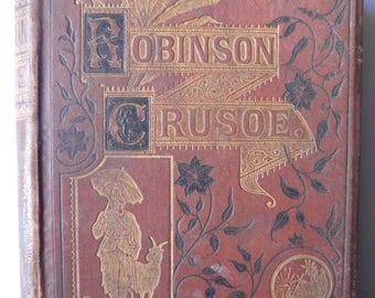 Robinson Crusoe Daniel Defoe 100 Illustrations JD Watson, Engraved Dalziel 1863