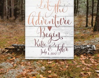 WHITE Wooden Plank Wedding Quote Sign . Let the Adventure Begin Rustic Blush Calligraphy Heart . PRINTED Heavy Paper • Foam Board • Canvas