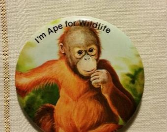 I'm Ape for Wildlife Button