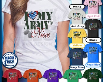 I Love My Army Niece Patriotic United States Military T-Shirt