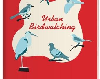 Urban Birdwatching note book for Twitchers, Walkers Bird Watching handbook, Urban window gazers notebook for spotting birds